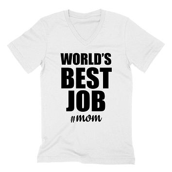 Worlds best job #mom, Mother's day, new mama, mom to be, pregnancy announcement   V Neck T Shirt