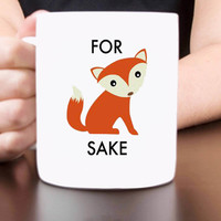 for fox sake mug design