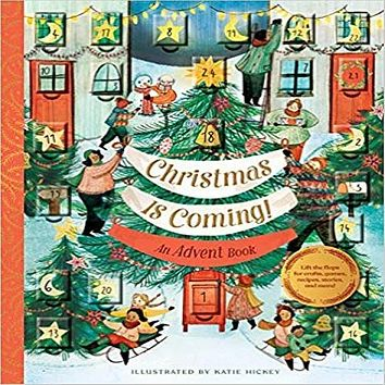 Christmas Is Coming!: An Advent Book