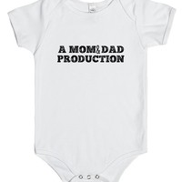 A MOM AND DAD PRODUCTION