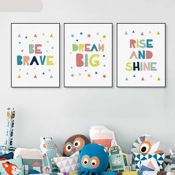 Be Brave Big Dream Rise And Shine Motivational Inspirational Canvas - Print Wall Art Decor Quote