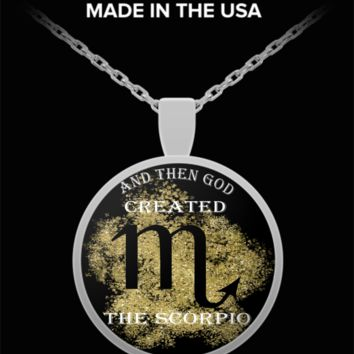 And Then God Created Scorpio Pendant Necklace