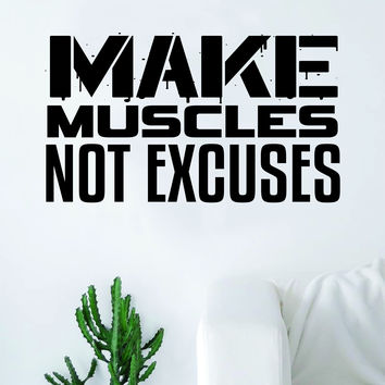 Make Muscles Not Excuses Gym Wall Decal Sticker Bedroom Living Room Art Vinyl Lift Weights Work Out Gainz Health Fitness Running