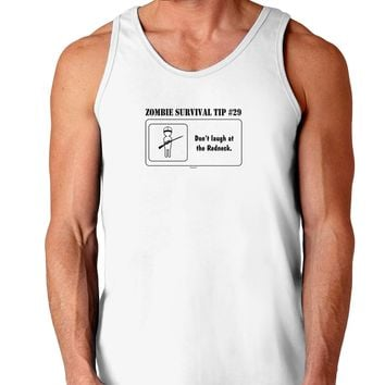 Zombie Survival Tip # 29 - Redneck Loose Tank Top
