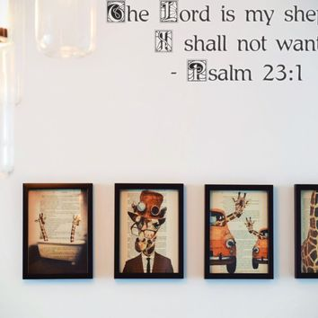 The Lord is my shepherd I shall not want - Psalm 23:1 Style 20 Vinyl Decal Sticker Removable