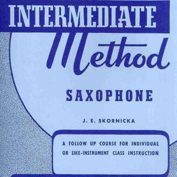 CREYCY2 Rubank Intermediate Method - Saxophone: A Follow Up Course for Individual or Like-instrument Class Instruction (Rubank Educational Library)