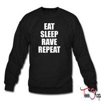 Eat Sleep Rave Repeat EDM Design 6 sweatshirt