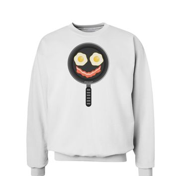 Eggs and Bacon Smiley Face Sweatshirt by TooLoud