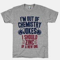 I'm Out of Chemistry Jokes
