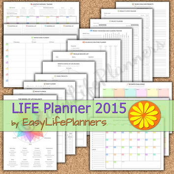 Life Planner 2015. 17 Printable PDFs. Daily, Weekly, Monthly, Project, Menu, Household planner, Wheel of life balance, Expenses Tracker.