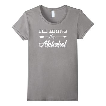 "Premium ""I'LL BRING THE ALCOHOL"" Funny Drinking T-shirt"