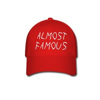 almost famous Baseball Cap