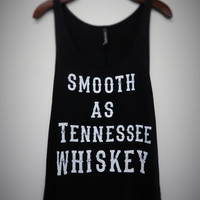 Smooth as Tennessee Whiskey Tank Top (3 Colors)