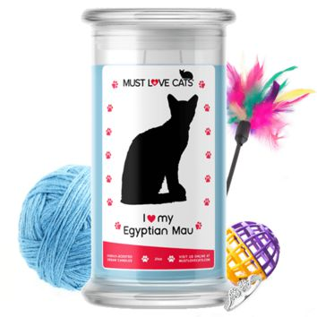 I Love My Egyptian Mau | Must Love Cats® Candle