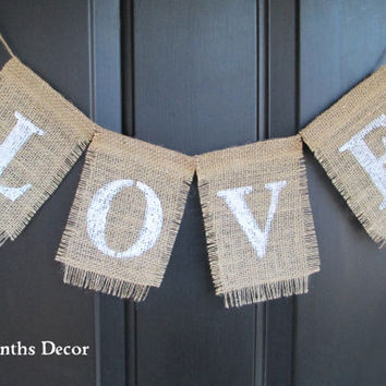Love Burlap Banner with White Letters, Square Pennant Sign, Home Wedding Bridal Shower Valentines Day, New Mom, Photo Prop, Nursery
