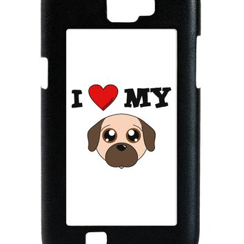 I Heart My - Cute Pug Dog - Fawn Galaxy Note 2 Case  by TooLoud
