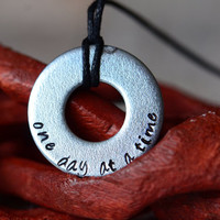 One Day At A Time Metal Stamped Necklace - Great for Long Distance Relationship / Military / Deployment
