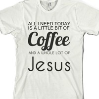 Coffe and jesus-Unisex White T-Shirt
