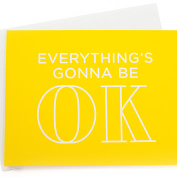 Gonna Be OK Card