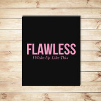 Flawless Quote, Beyonce, Beyonce Quote, Black and Pink, Typographic Print, Typography, Wall Decor, Home Decor