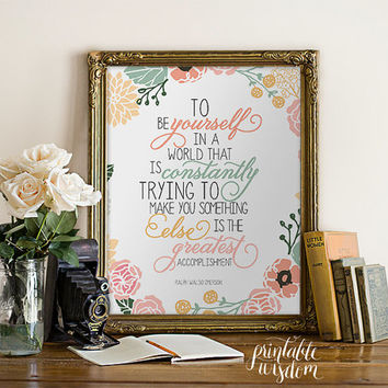 Quote Print nursery Printable art wall decor, inspirational quotes poster - floral typographic print - to be yourself - INSTANT DOWNLOAD