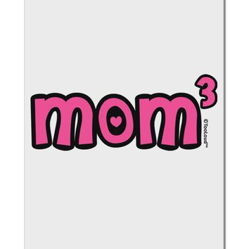 """Mom Cubed - Cute Mom of Three Design Aluminum 8 x 12"""" Sign by TooLoud"""