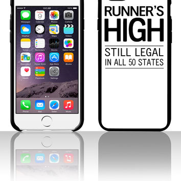 Runner's High. Still Legal in all 50 states 5 5s 6 6plus phone cases