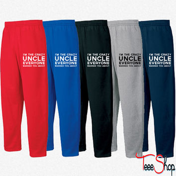 Crazy uncle everyone warned you about Sweatpants