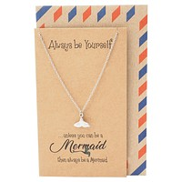 Beverly Tail of Mermaid Necklace for Women, Inspirational Quote Jewelry Greeting Cards