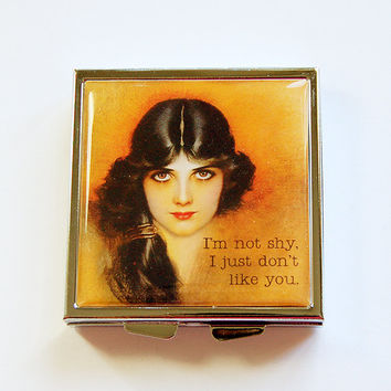Funny pill case, 4 Sections, Square Pill case, Funny pill box, Pill Case, Pill Box, Humor, Retro, Dont like you, not shy, sassy women (4352)