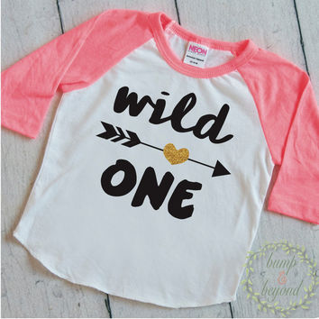 Wild One Girl First Birthday Shirt 1 Year Old Birthday Shirt Girl One Year Old Birthday Girl Outfit Raglan 1st Birthday Shirt 048