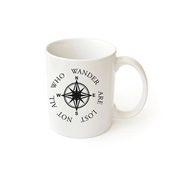 White Coffee Mug J.R.Tolkien quote Not All Who Wander Are Lost  and Compass - The Lord of the Rings