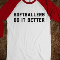 Softballers Do it Better-Unisex White/Red T-Shirt