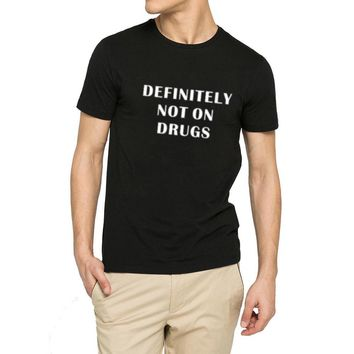 Mens Definitely Not on Drugs Funny T-shirts Men Tee