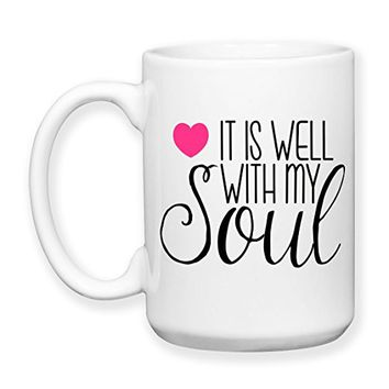 Coffee Mug, 15 oz, by Groovy Giftables - It Is Well With My Soul 001