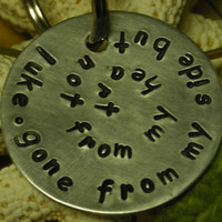 Aluminum Handstamped Pet Memorial Remembrance Keychain-Gone From My Side