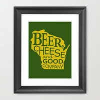 Green and Gold Beer, Cheese and Good Company Wisconsin Framed Art Print by Zany Du Designs