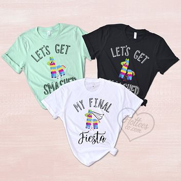 My Final Fiesta and Let's Get Smashed Bachelorette Party Shirts
