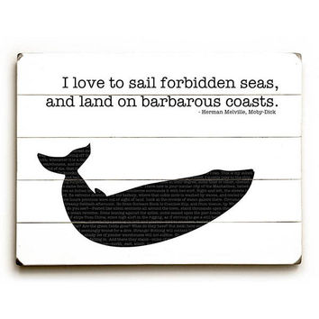 """Forbidden Seas"" Herman Melville Quote by Artist Sandra Berney Wood Sign"