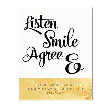 Typography Print, Quote, Gold, Shimmer, Shabby Chic, Wall Decor, Fonts, Black and Gold - Listen Smile Agree (8x10)