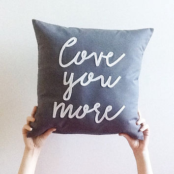 charcoal love you more pillow cover, typography pillow cover, word pillow cover, phrase pillow cover, applique pillow cover,anniversary gift