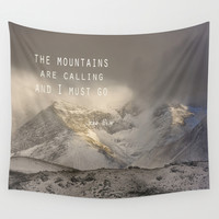 The Mountains are calling, and I must go.  John Muir. Vintage. Wall Tapestry by Guido Montañés