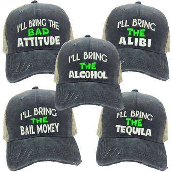 """I'll Bring The..."" Party Distressed Trucker Hat"