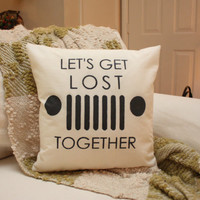Let's Get Lost - Jeep Pillow/CJ 7 Pillow