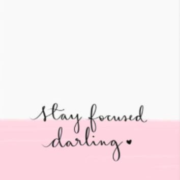 Stay Focused Darling Art Print in Pink and White