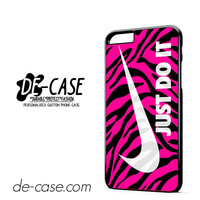 Pink Zebra Just Do It DEAL-8730 Apple Phonecase Cover For Iphone 6/ 6S Plus