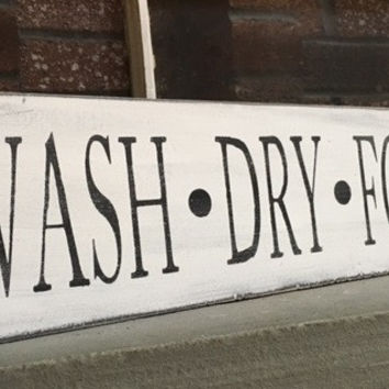 Wash Dry Fold Distressed Wooden Sign