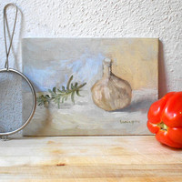 Rosemary with Garlic - Original OOAK Oil Painting, Signed & Numbered