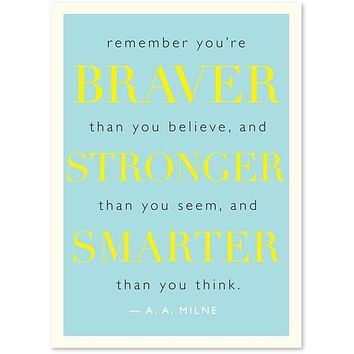 "Quote ""Braver"", Milne Card"