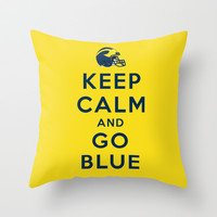 Keep Calm and Go Blue Throw Pillow